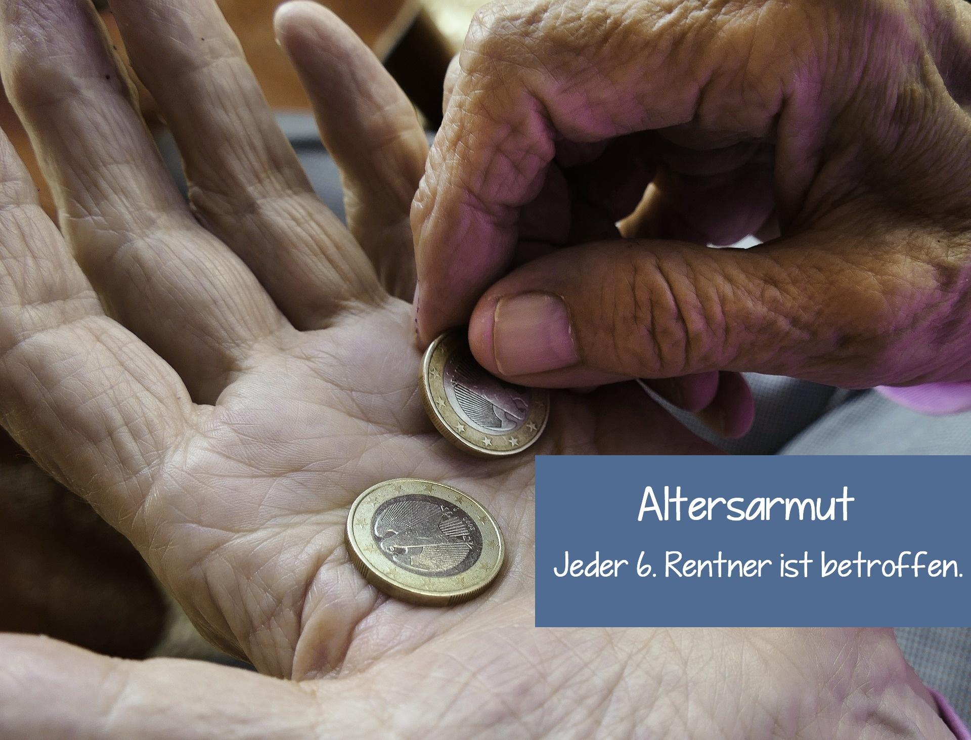 Jeder 6. Renter ist von Altersarmut betroffen