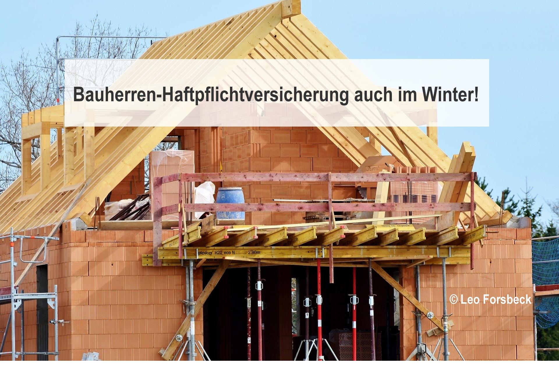 Bauherrenhaftpflicht auch im Winter