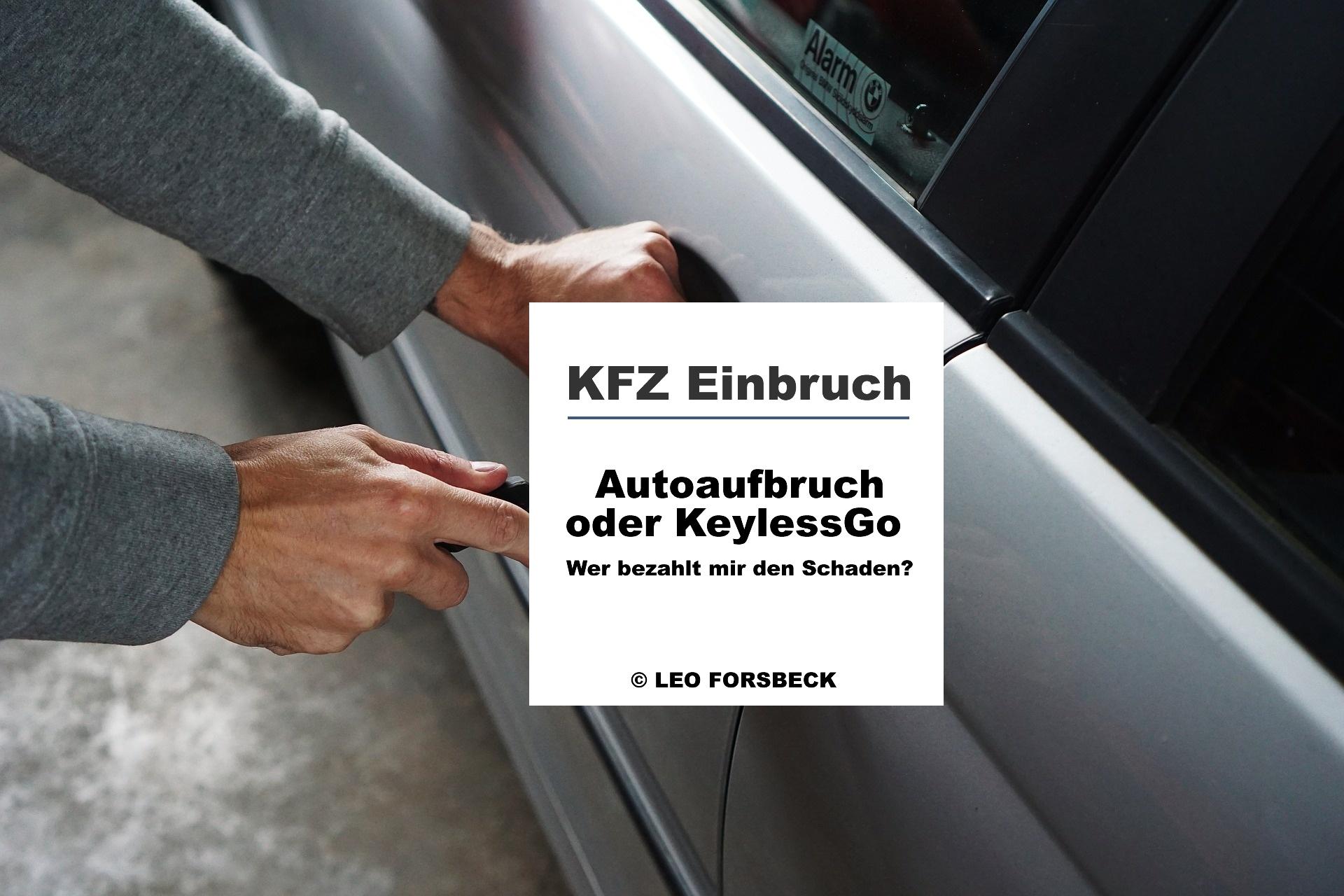 Wurde Dein Auto aufgegbrochen? Was Du dazu wissen musst