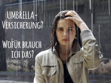 Umbrellaschutz- wofür brauch ich das?