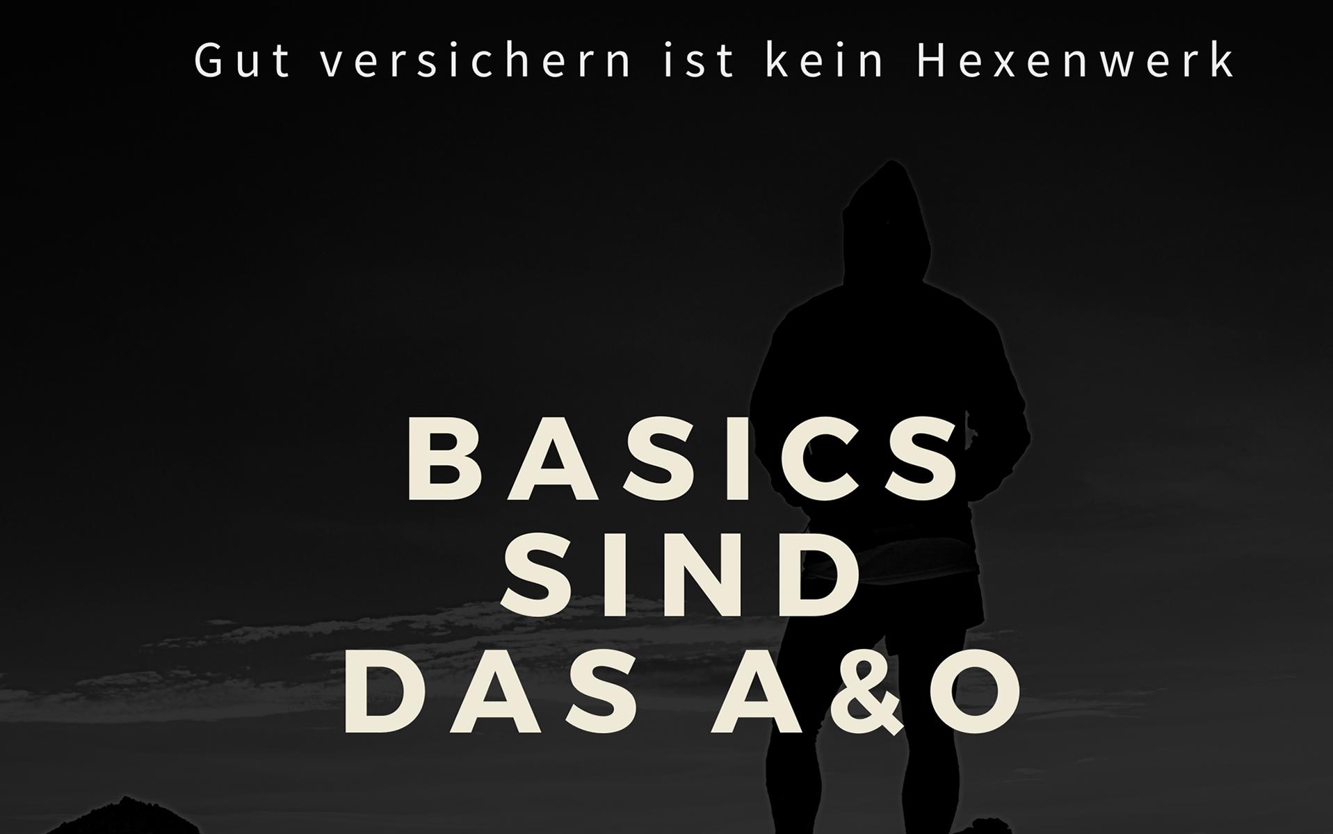 Versicherungs Basics sind das A &O