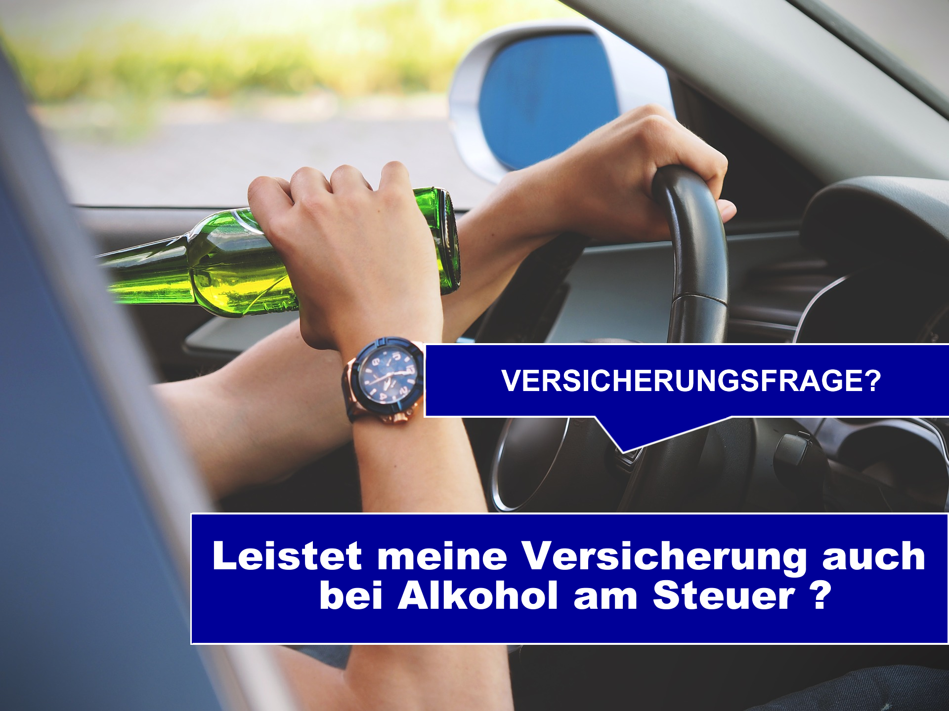 Kennst Du Deine Versicherungsleistungen, wenn Du unter Alkoholeinfluss einen Unfall hast?